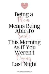 30+ Mom Quotes for the Everyday Exhausted Mama_Funny_ Inspirational_Spiritual_Strong_Travel_Mom Quotes