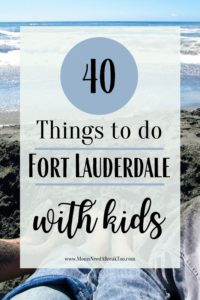 Things to do in Fort Lauderdale with Kids