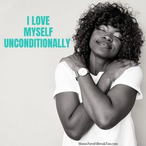 affirmations for self love_I love myself unconditionally